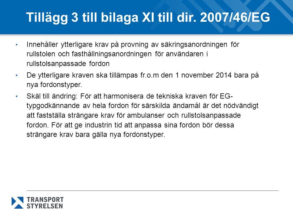 Tillägg 3 till bilaga XI till dir. 2007/46/EG