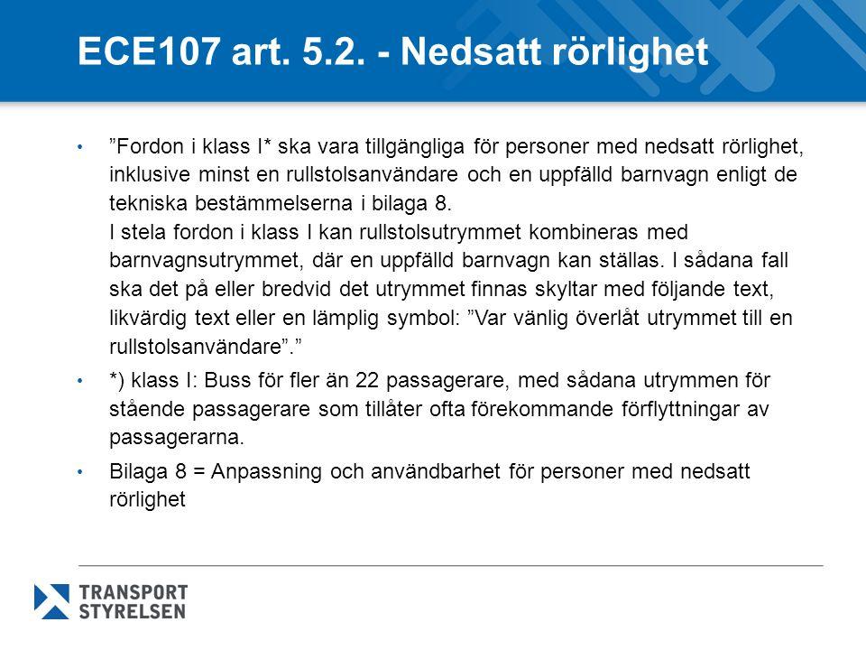 ECE107 art. 5.2. - Nedsatt rörlighet