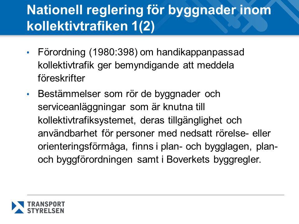 Nationell reglering för byggnader inom kollektivtrafiken 1(2)