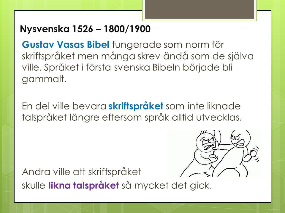 Nysvenska 1526 – 1800/1900