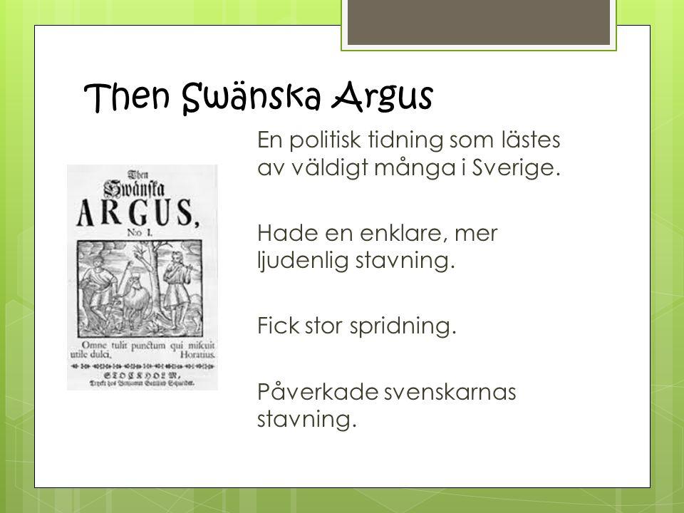 Then Swänska Argus