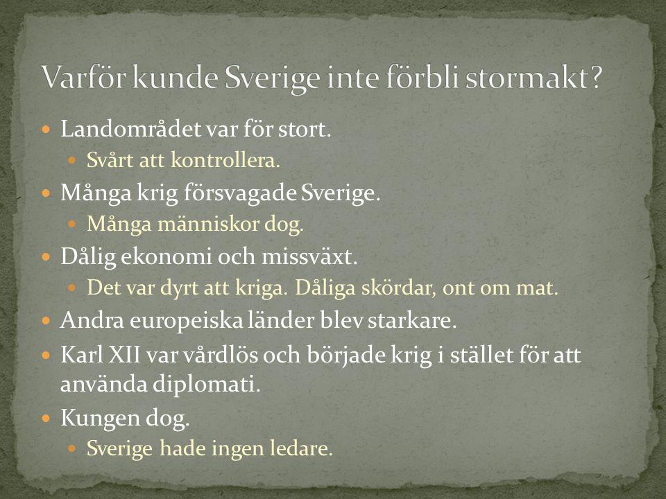 Varför kunde Sverige inte förbli stormakt