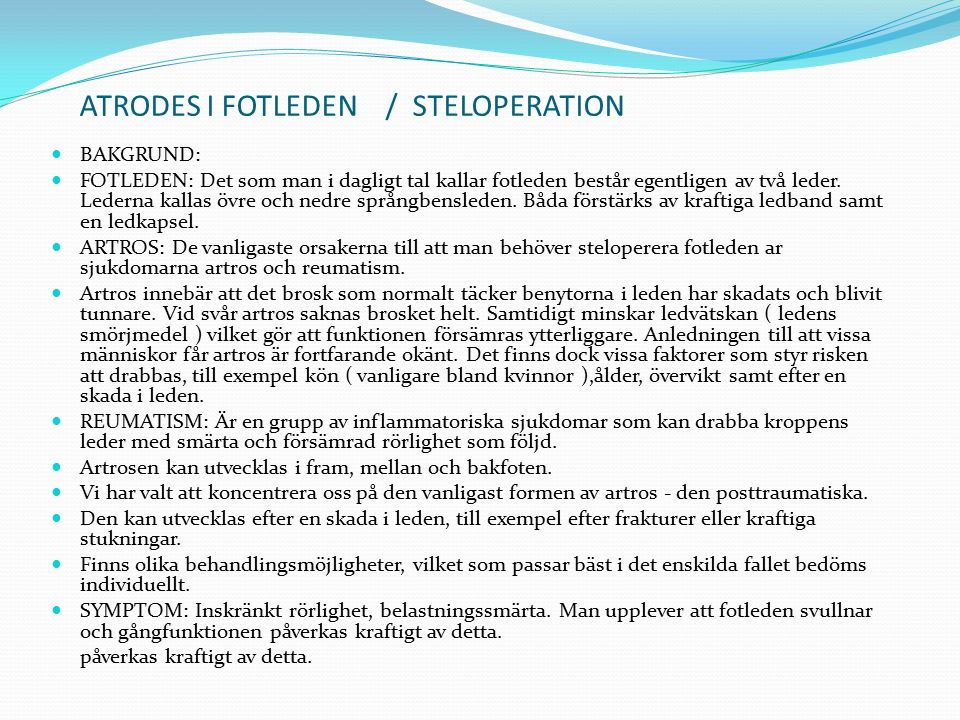 ATRODES I FOTLEDEN / STELOPERATION