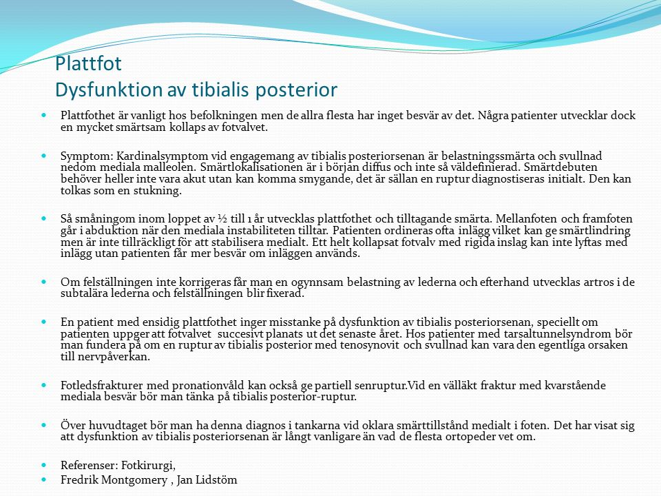 Plattfot Dysfunktion av tibialis posterior