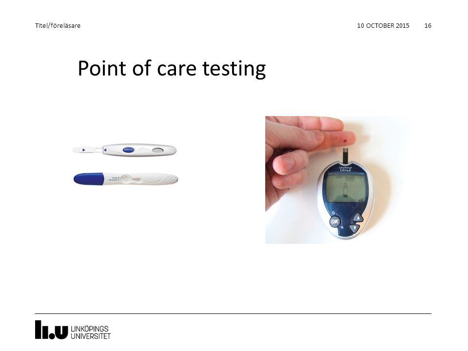 Titel/föreläsare 24 April 2017 Point of care testing