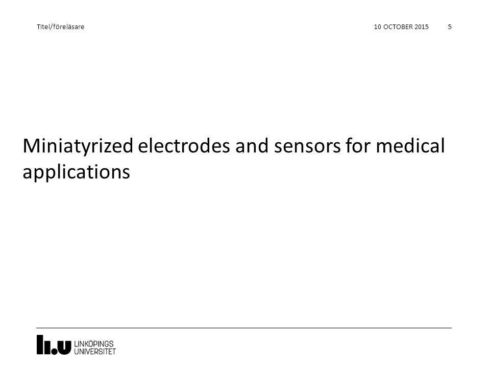 Miniatyrized electrodes and sensors for medical applications