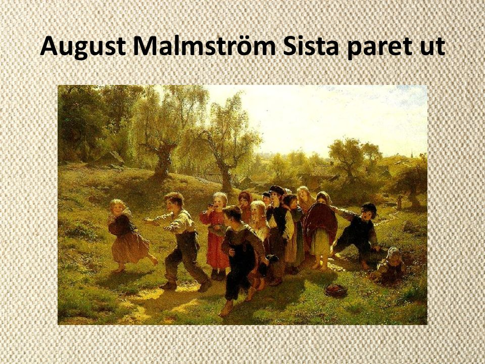 August Malmström Sista paret ut