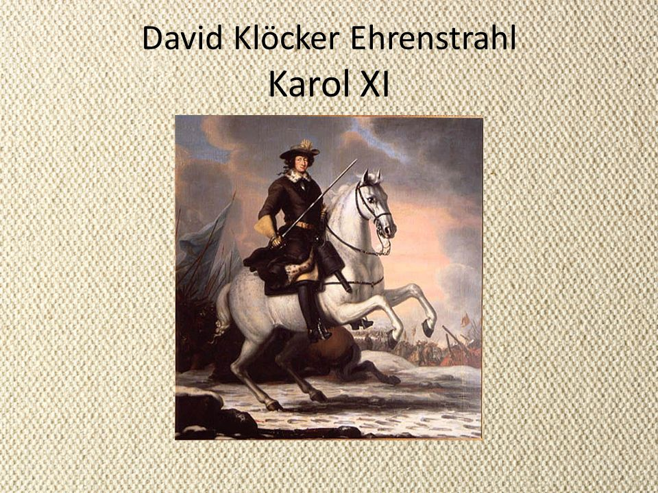 David Klöcker Ehrenstrahl Karol XI