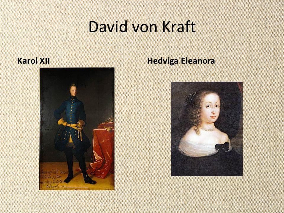 David von Kraft Karol XII Hedviga Eleanora