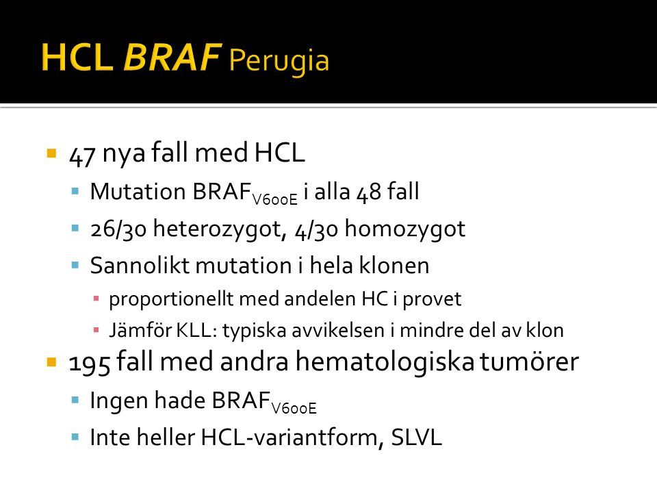 HCL BRAF Perugia 47 nya fall med HCL