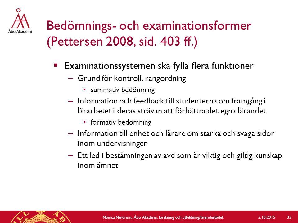 Bedömnings- och examinationsformer (Pettersen 2008, sid. 403 ff.)