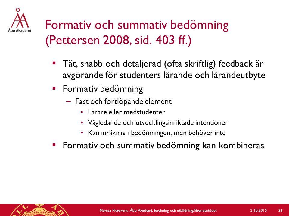 Formativ och summativ bedömning (Pettersen 2008, sid. 403 ff.)