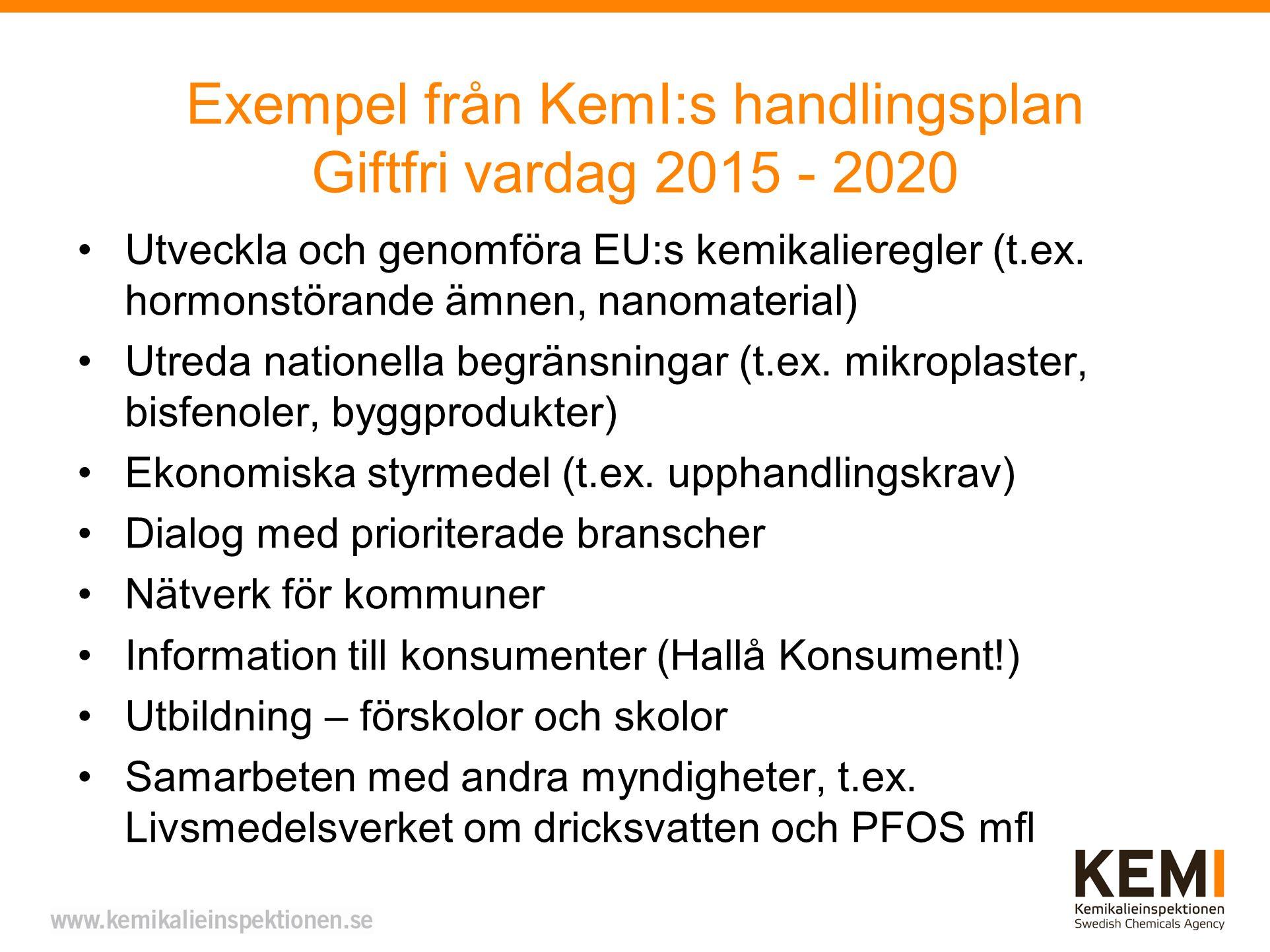 Exempel från KemI:s handlingsplan Giftfri vardag 2015 - 2020