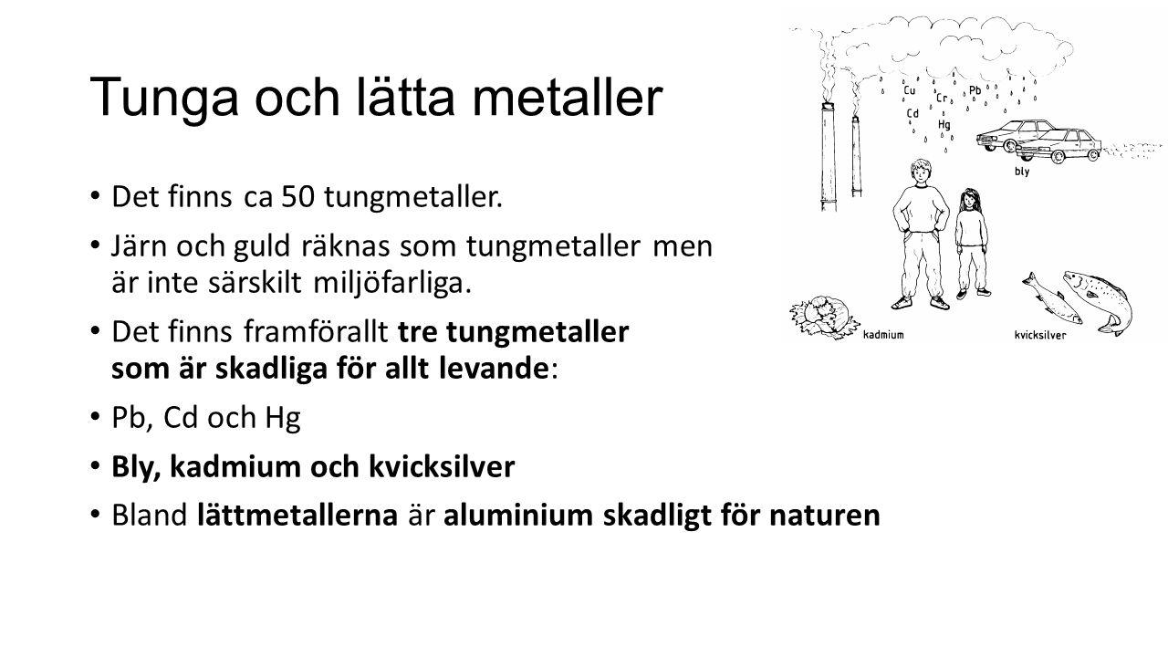 Tunga och lätta metaller