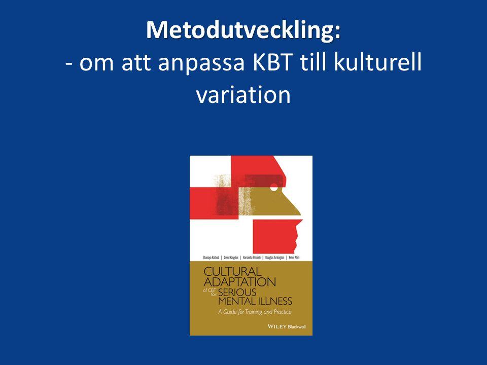 Metodutveckling: - om att anpassa KBT till kulturell variation