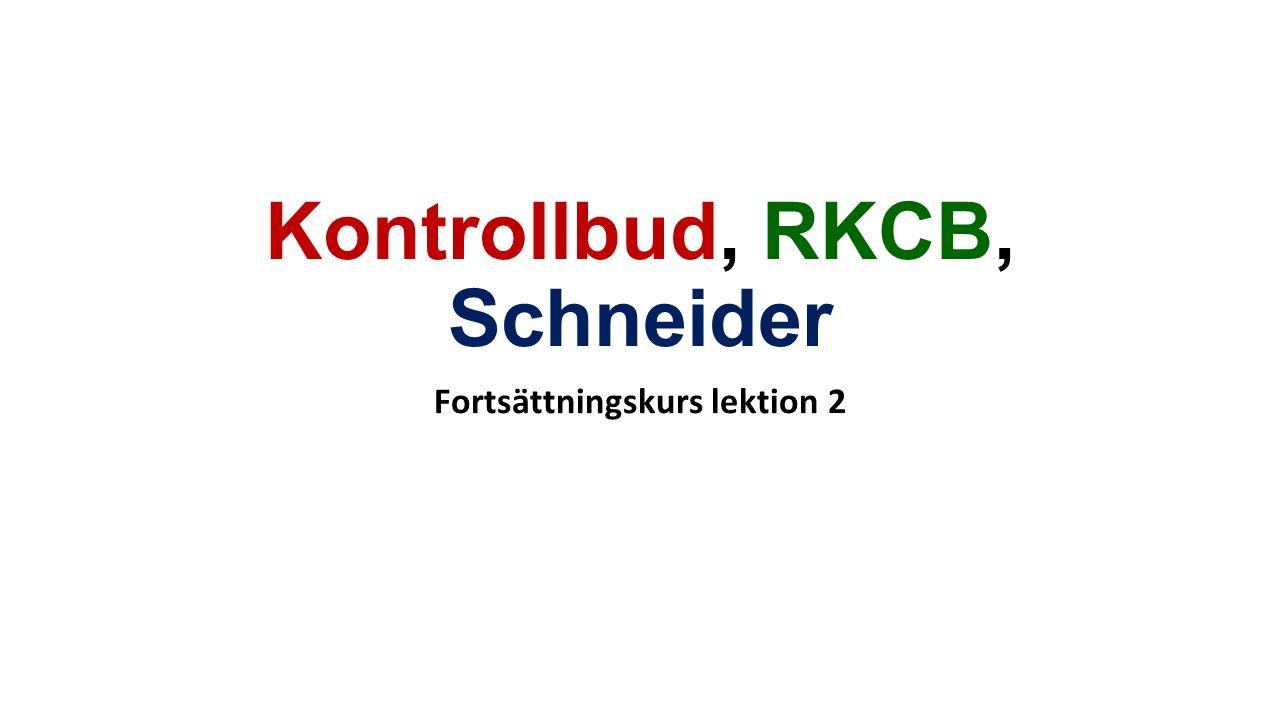 Kontrollbud, RKCB, Schneider
