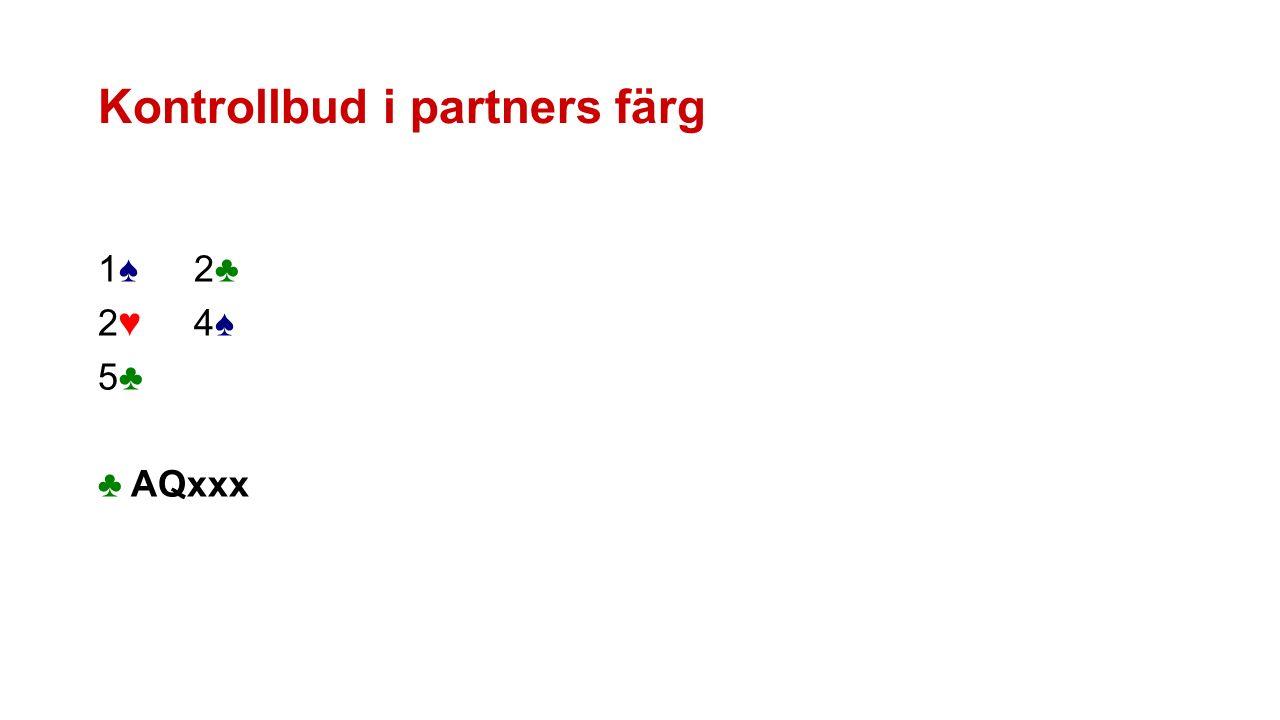 Kontrollbud i partners färg