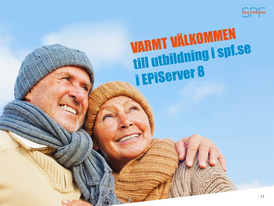 VARMT VÄLKOMMEN till utbildning i spf.se i EPiServer 8