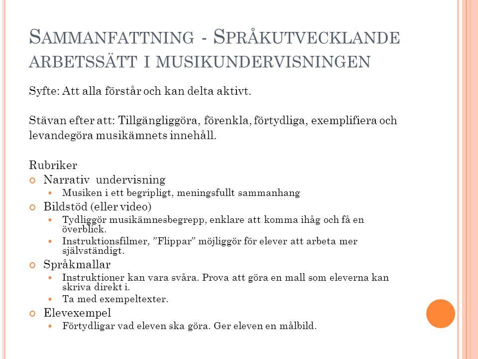 Sammanfattning - Språkutvecklande arbetssätt i musikundervisningen