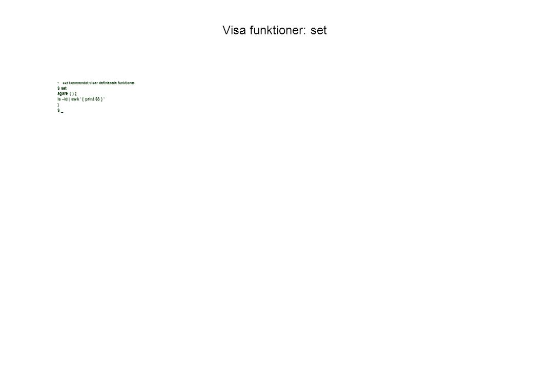 Visa funktioner: set set ….. mc=() {