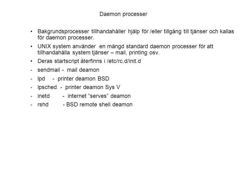 Deras startscript återfinns i /etc/rc.d/init.d sendmail - mail deamon