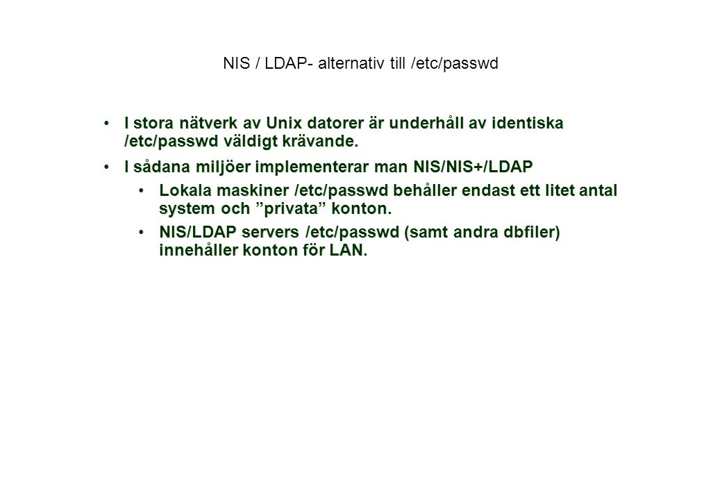 NIS / LDAP- alternativ till /etc/passwd