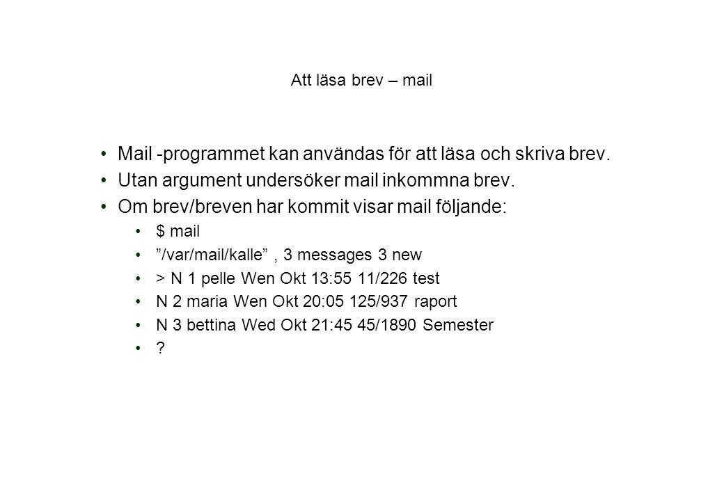 Mail -programmet kan användas för att läsa och skriva brev.