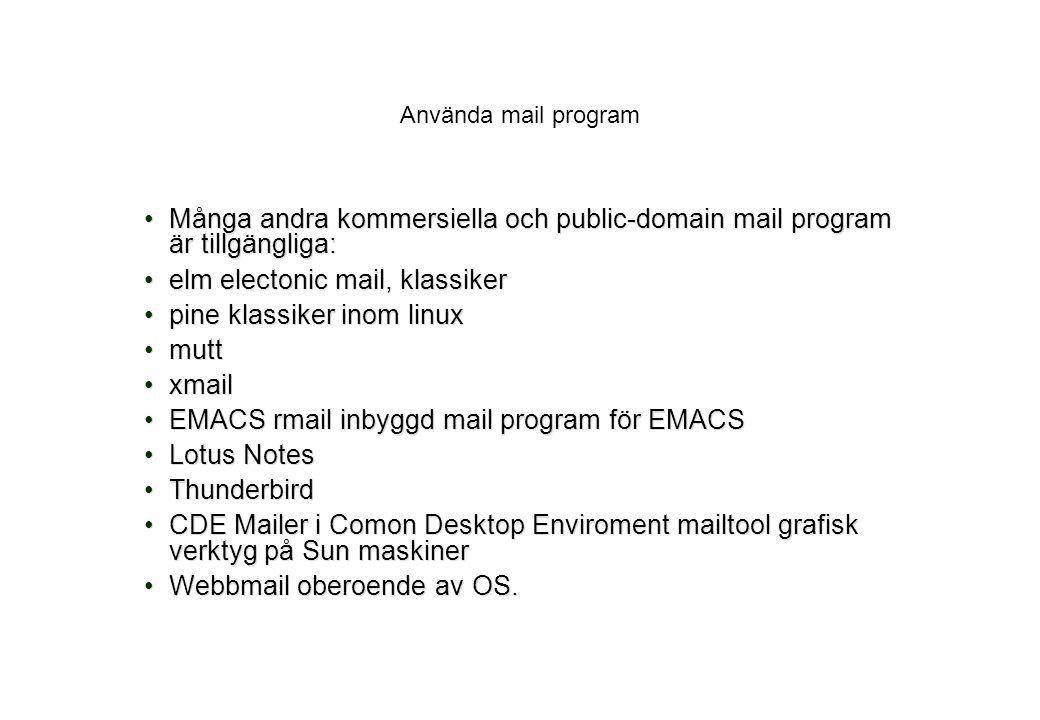 elm electonic mail, klassiker pine klassiker inom linux mutt xmail