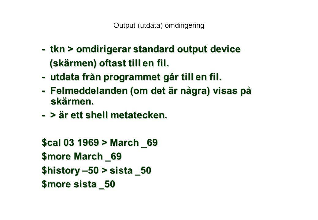 Output (utdata) omdirigering