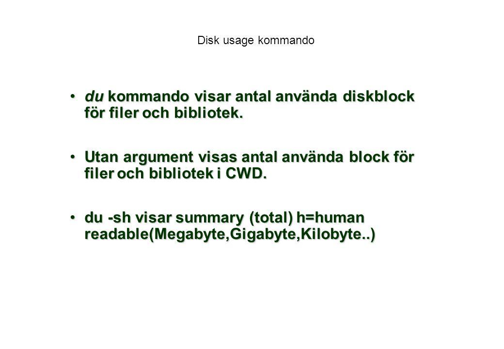 du kommando visar antal använda diskblock för filer och bibliotek.