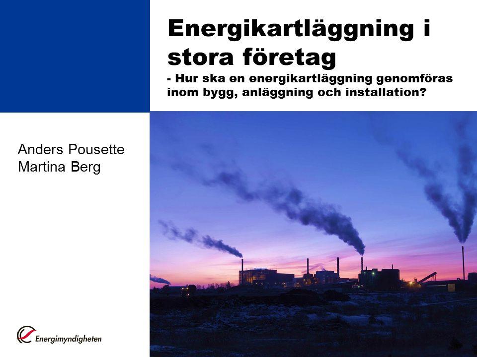 Energikartläggning i stora företag - Hur ska en energikartläggning genomföras inom bygg, anläggning och installation