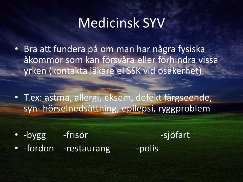 Medicinsk SYV