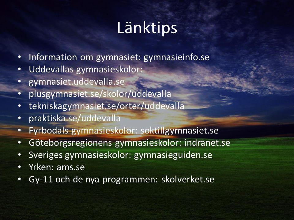 Länktips Information om gymnasiet: gymnasieinfo.se