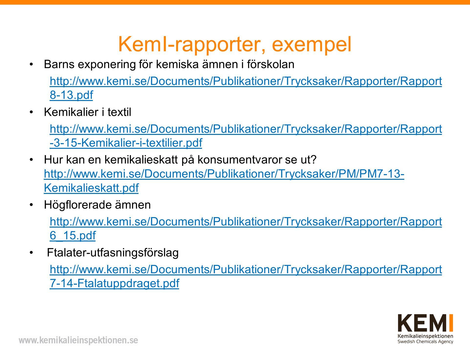 KemI-rapporter, exempel
