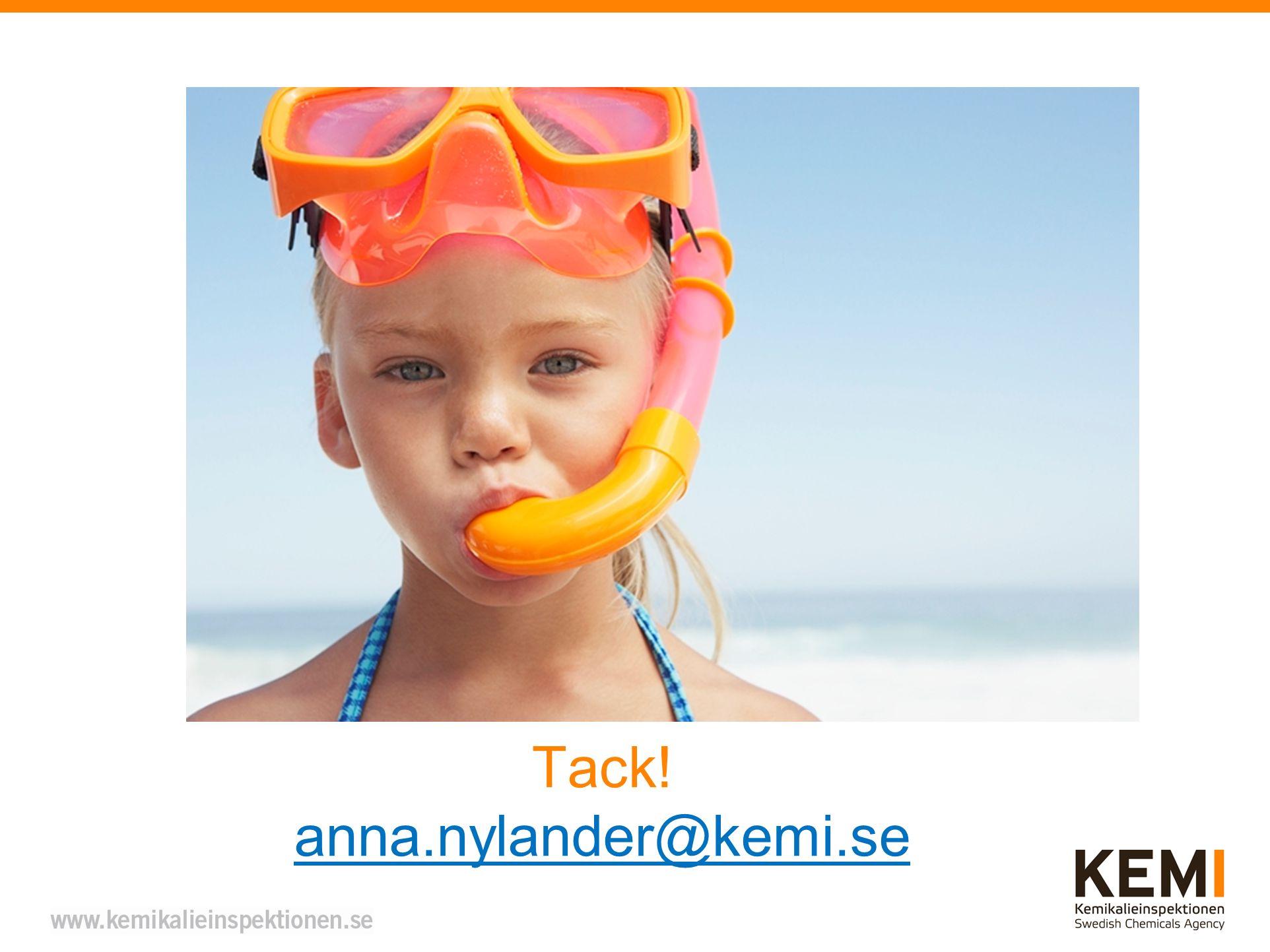 Tack! anna.nylander@kemi.se