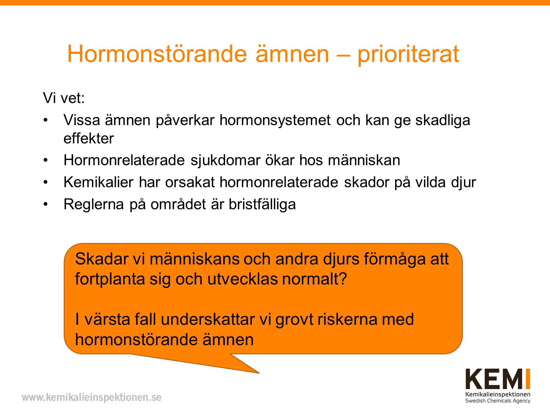Hormonstörande ämnen – prioriterat