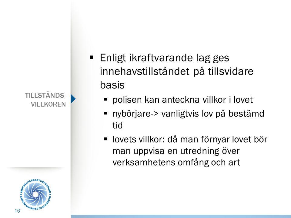 TILLSTÅNDS-VILLKOREN