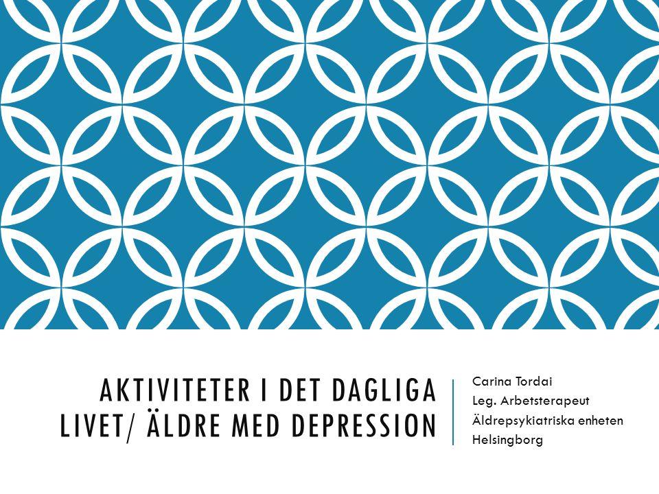 Aktiviteter i det dagliga livet/ Äldre med Depression
