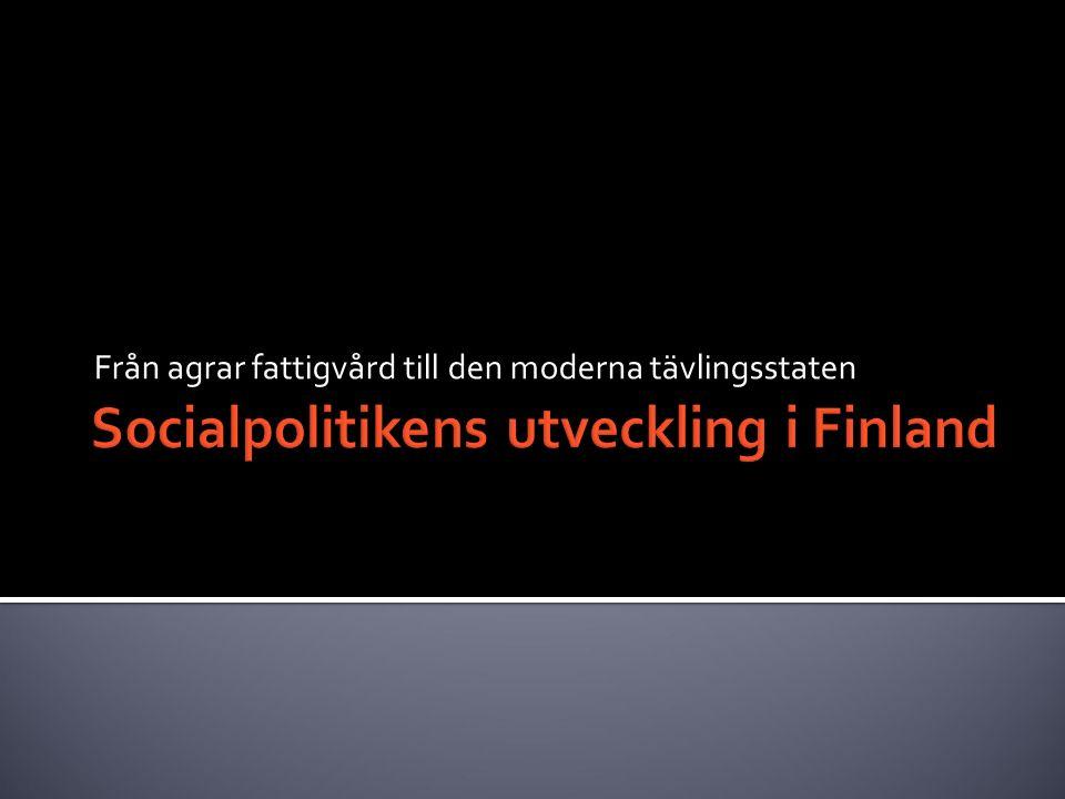 Socialpolitikens utveckling i Finland