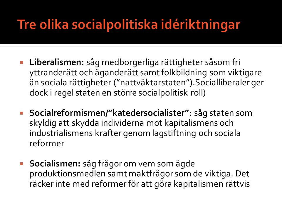 Tre olika socialpolitiska idériktningar