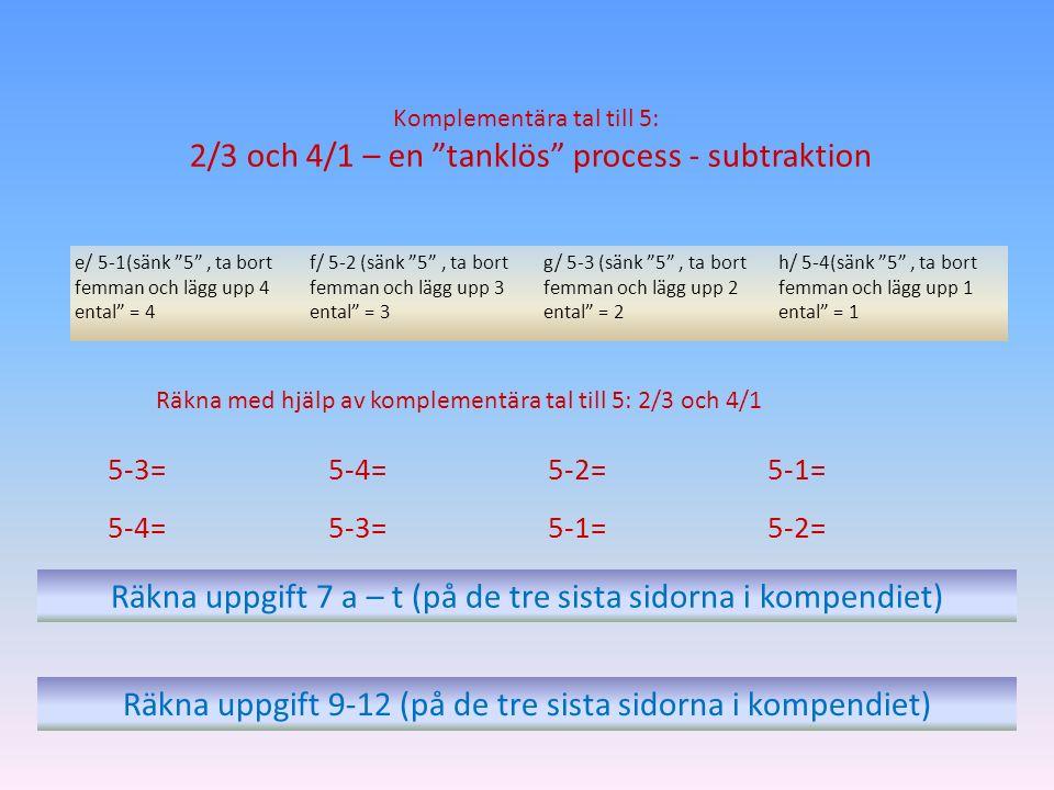 2/3 och 4/1 – en tanklös process - subtraktion