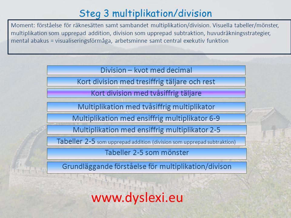 Steg 3 multiplikation/division