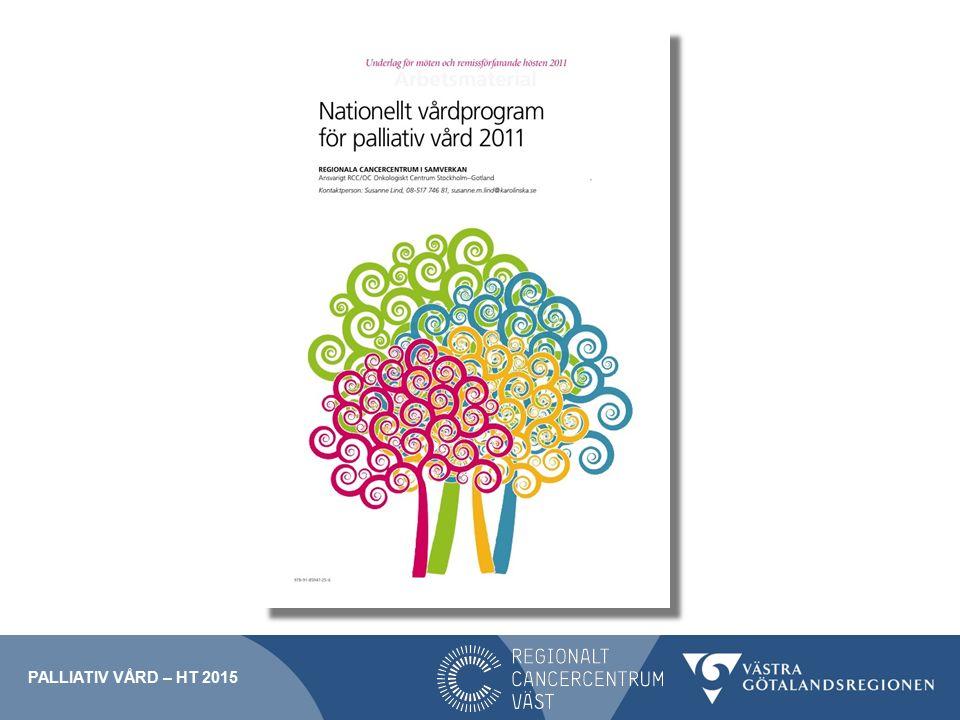 Palliativ vård – ht 2015