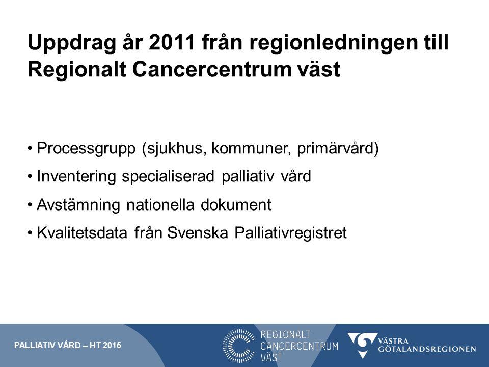 Uppdrag år 2011 från regionledningen till Regionalt Cancercentrum väst