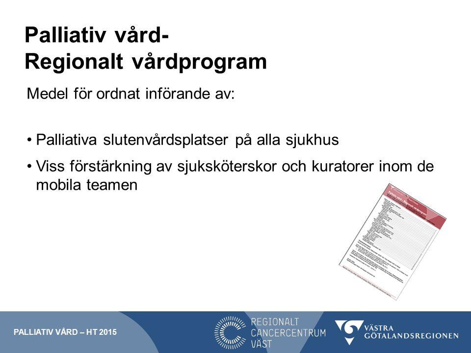 Palliativ vård- Regionalt vårdprogram