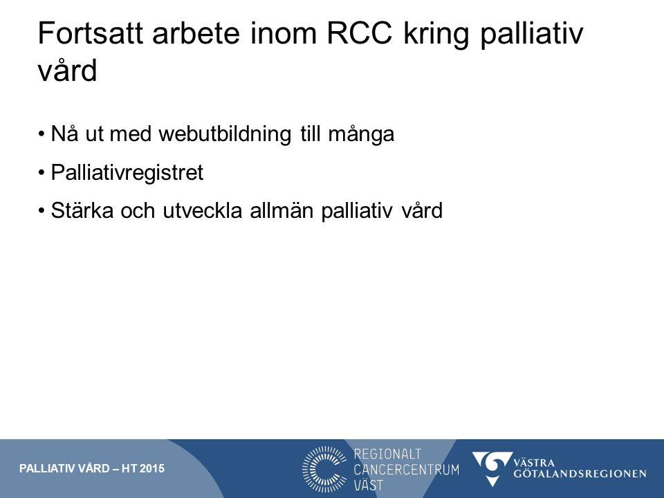 Fortsatt arbete inom RCC kring palliativ vård