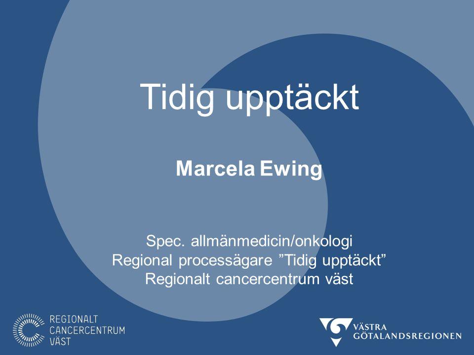 Tidig upptäckt Marcela Ewing Spec