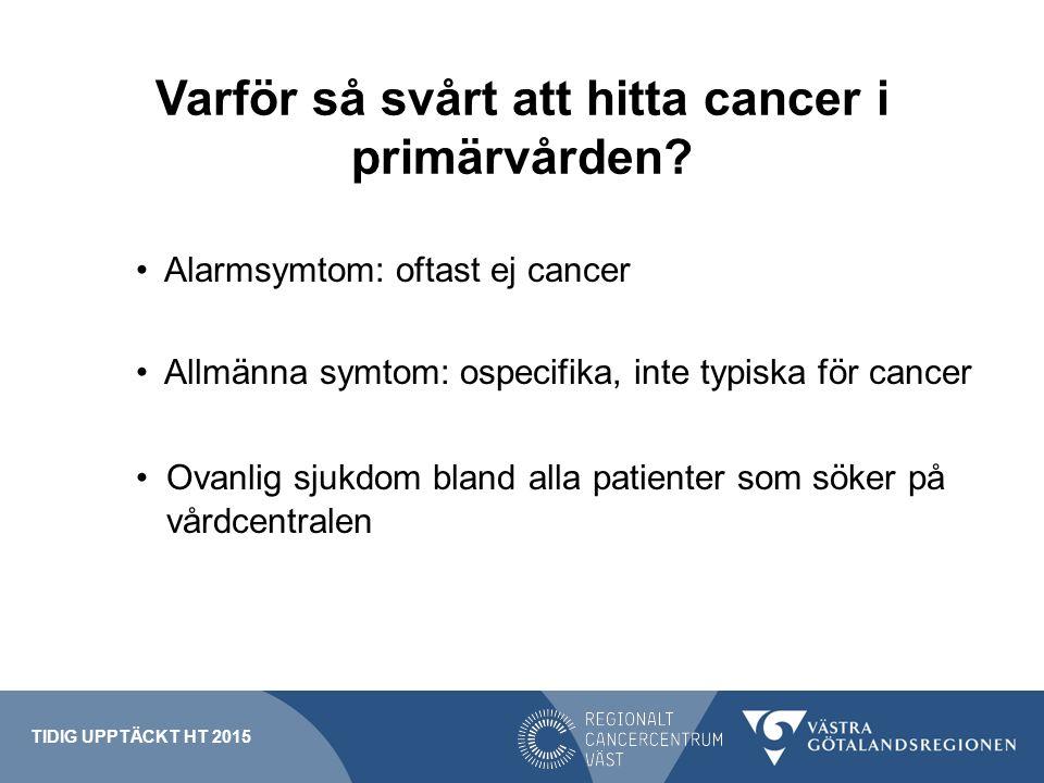 Varför så svårt att hitta cancer i primärvården