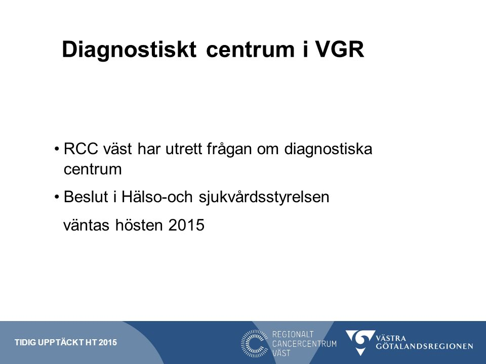 Diagnostiskt centrum i VGR