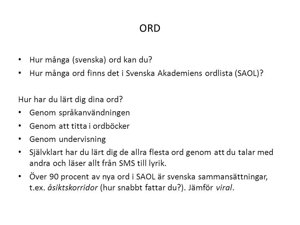 ORD Hur många (svenska) ord kan du